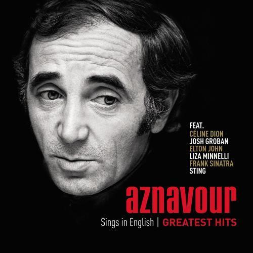 Charles Aznavour - Sings In English: Greatest Hits